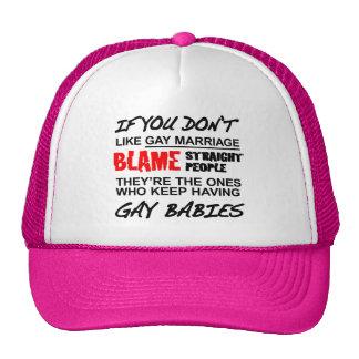 Si usted no hace matrimonio homosexual gorras de camionero