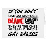 Si usted no hace matrimonio homosexual felicitación