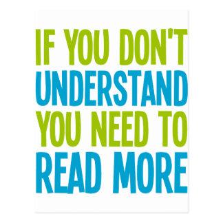 Si usted no le entiende necesidad de leer más postal