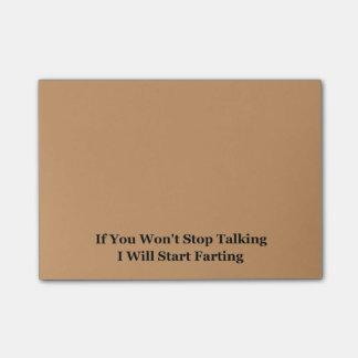 Si usted no para el hablar comenzaré a Farting Notas Post-it®