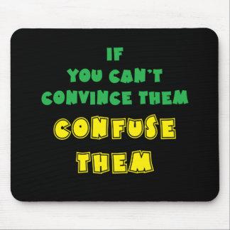 Si usted no puede convencerlos, confúndalos alfombrillas de ratones