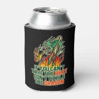 Si usted no puede tomar el calor enfriador de latas
