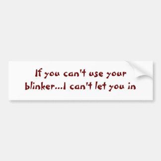Si usted no puede utilizar su intermitente… pegatina para auto
