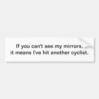 Si usted no puede ver mis espejos - pegatina para  pegatina de parachoque