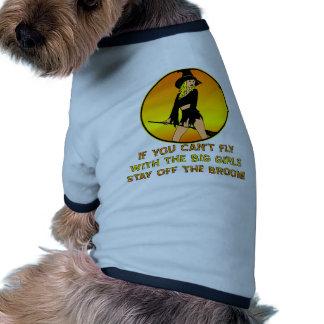 Si usted no puede volar con los chicas grandes per camisa de perro