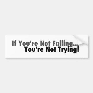 Si usted no se está cayendo… etiqueta de parachoque