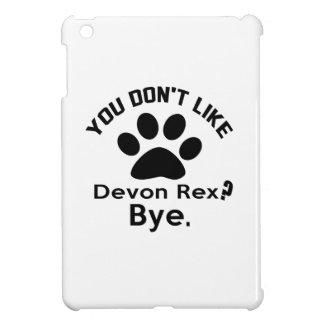 Si usted no tiene gusto de adiós del gato de Devon