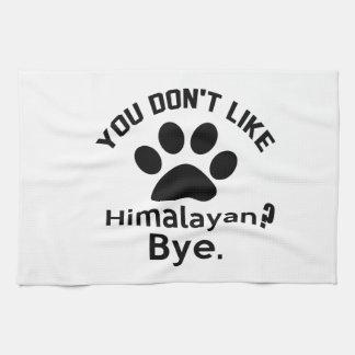Si usted no tiene gusto de adiós Himalayan del Toallas