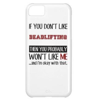 Si usted no tiene gusto de Deadlifting fresco Funda Para iPhone 5C