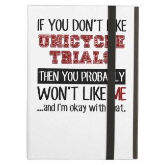 Si usted no tiene gusto de ensayos del Unicycle