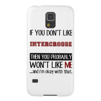 Si usted no tiene gusto de Intercrosse fresco Funda De Galaxy S5