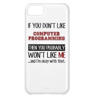 Si usted no tiene gusto de la programación funda para iPhone 5C