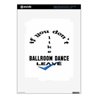 Si usted no tiene gusto de licencia de la danza de pegatina skin para iPad 3