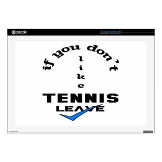 Si usted no tiene gusto de licencia del tenis portátil 43,2cm skins