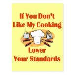 Si usted no tiene gusto de mi cocinar más bajo sus tarjetas postales
