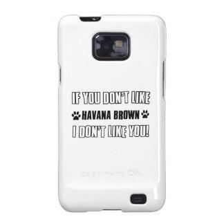 Si usted no tiene gusto de mi LA HABANA BROWN yo Galaxy S2 Carcasa