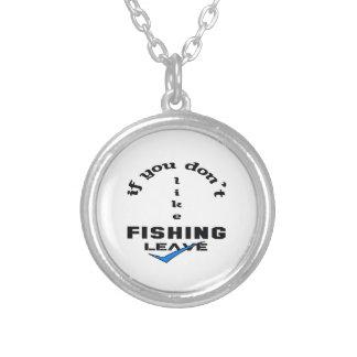 Si usted no tiene gusto de pescar licencia colgante redondo