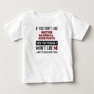 Si usted no tiene gusto del béisbol británico - t-shirts