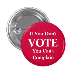 Si usted no vota… Botón Pins