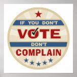 Si usted no vota no se queje impresiones
