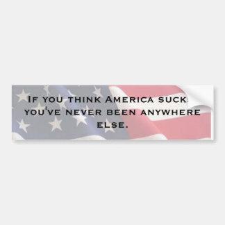 Si usted piensa América chupa… Etiqueta De Parachoque