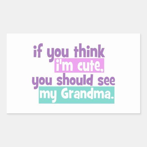 Si usted piensa im lindo - abuela pegatina rectangular