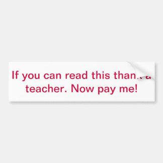 Si usted puede leer a esta pegatina para el parach pegatina de parachoque