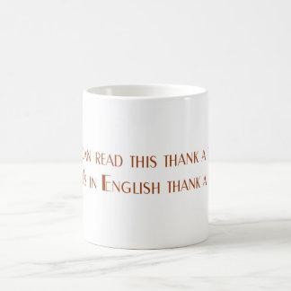 Si usted puede leer esta taza