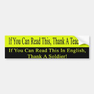 Si usted puede leer esto, agradezca a un profesor pegatina para auto