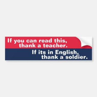 Si usted puede leer esto (el soldado) pegatina para auto