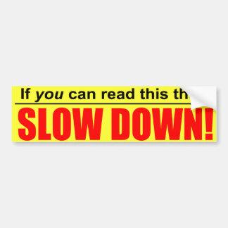 Si usted puede leer esto entonces RETRASE a la peg Pegatina Para Auto