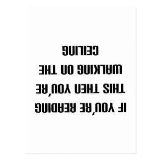 Si usted puede leer esto entonces usted está tarjeta postal