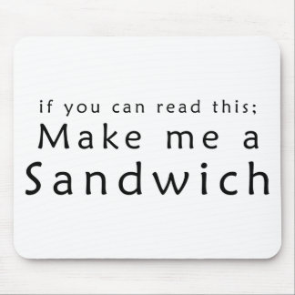 Si usted puede leer esto hágame un bocadillo tapete de ratón