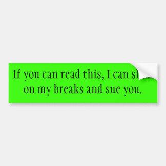 Si usted puede leer esto… pegatina para auto