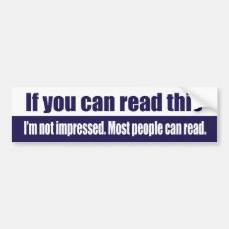 Si usted puede leer esto pegatina para auto