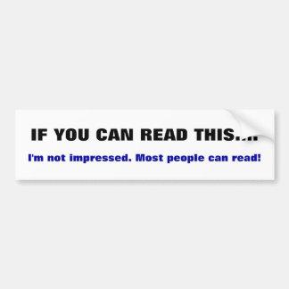 Si usted puede leer esto. Pegatina para el Pegatina Para Auto