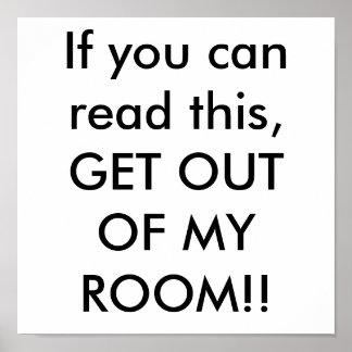 ¡Si usted puede leer esto, SALGA DE MI SITIO!! Póster