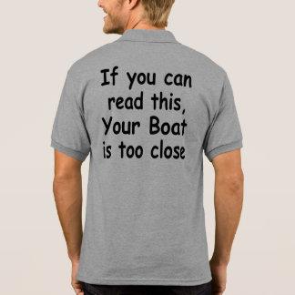 Si usted puede leer esto. Su barco está demasiado  Camisetas