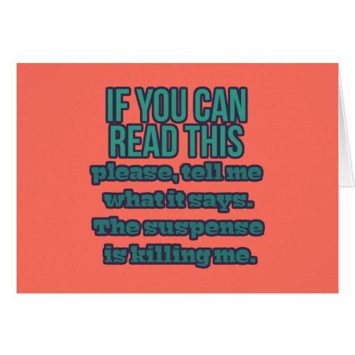 Si usted puede leer esto tarjeta de felicitación