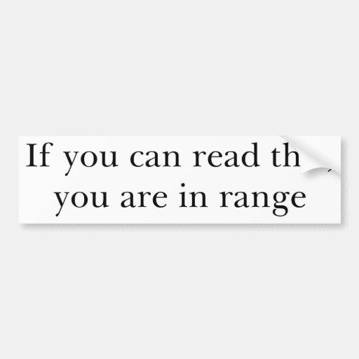 Si usted puede leer esto usted está en gama etiqueta de parachoque