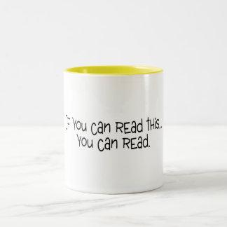 Si usted puede leer esto usted puede leer taza dos tonos