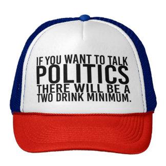 Si usted quiere hablar política… gorro de camionero