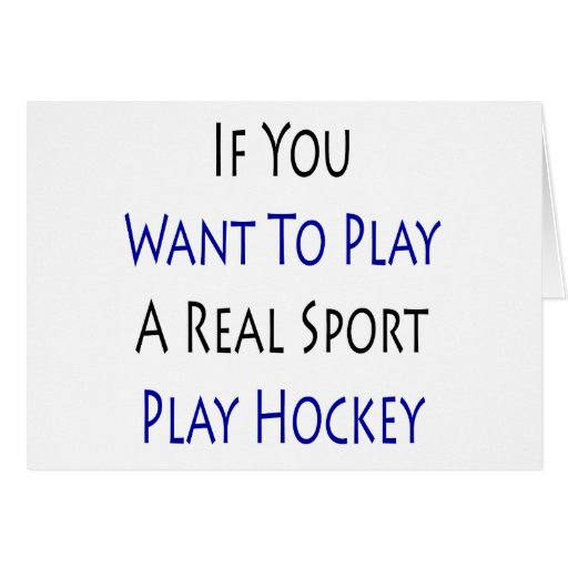 Si usted quiere jugar un real diviértase el hockey tarjetas