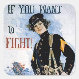 ¡Si usted quiere luchar! El ~ se une a a los Pegatina Cuadrada