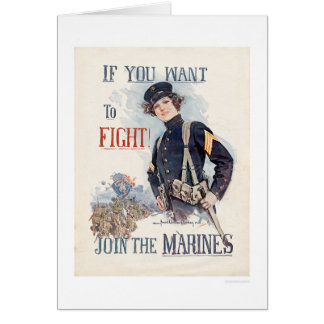 Si usted quiere luchar, únase a a los infantes de tarjeta de felicitación