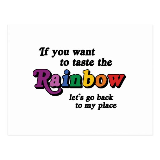 Si usted quiere probar el arco iris tarjeta postal