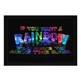 Si usted quiere un arco iris usted tiene que tener impresion fotografica