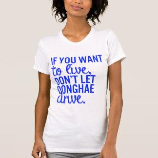 Si usted quiere vivir… - Camiseta menor estupenda