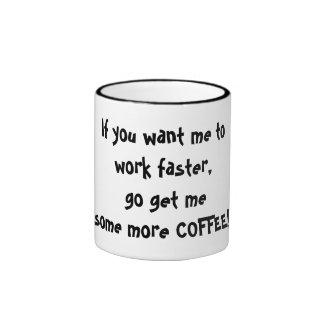 Si usted quisiera que trabajara más rápidamente, taza de dos colores