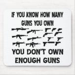 Si usted sabe cuántos armas usted posee alfombrillas de raton